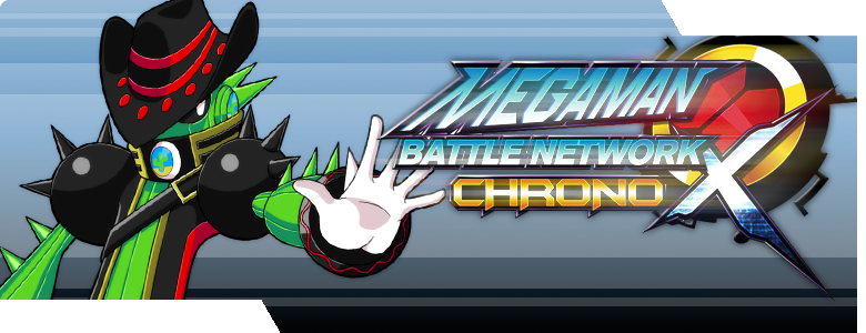 MegaMan Battle Network: Chrono X
